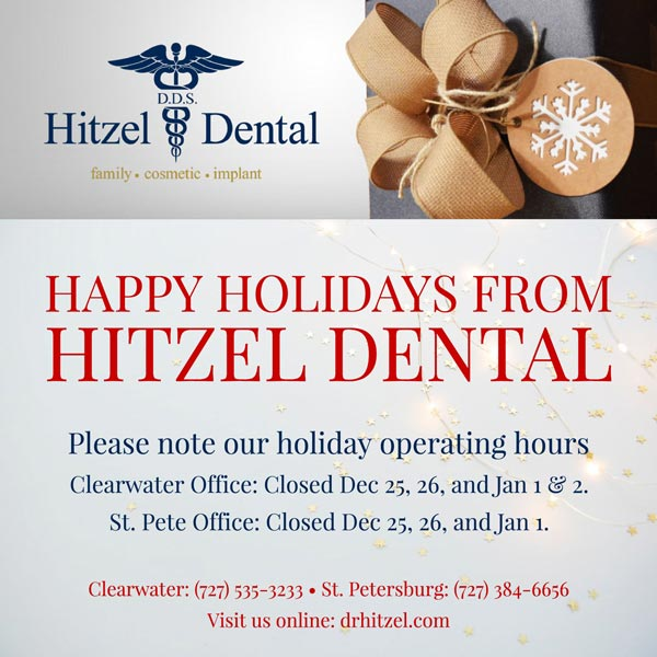 Hitzel Dental Holiday Hours